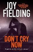 Cover-Bild zu Don't Cry Now (eBook) von Fielding, Joy