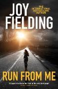 Cover-Bild zu Run From Me (eBook) von Fielding, Joy