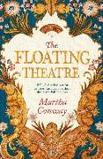 Cover-Bild zu The Floating Theatre (eBook) von Conway, Martha