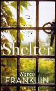Cover-Bild zu Shelter (eBook) von Franklin, Sarah