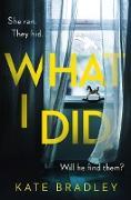 Cover-Bild zu What I Did (eBook) von Bradley, Kate