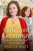 Cover-Bild zu The Girls from Greenway (eBook) von Woodcraft, Elizabeth