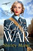 Cover-Bild zu Lily's War (eBook) von Mann, Shirley