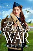 Cover-Bild zu Bobby's War (eBook) von Mann, Shirley