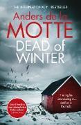 Cover-Bild zu Dead of Winter (eBook) von Motte, Anders de la