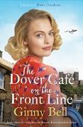 Cover-Bild zu The Dover Cafe On the Front Line (eBook) von Bell, Ginny