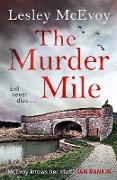 Cover-Bild zu The Murder Mile (eBook) von Mcevoy, Lesley