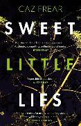 Cover-Bild zu Sweet Little Lies (eBook) von Frear, Caz