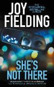Cover-Bild zu She's Not There (eBook) von Fielding, Joy