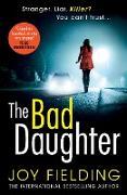 Cover-Bild zu The Bad Daughter (eBook) von Fielding, Joy