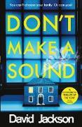 Cover-Bild zu Don't Make a Sound (eBook) von Jackson, David