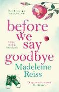 Cover-Bild zu Before We Say Goodbye (eBook) von Reiss, Madeleine