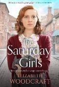 Cover-Bild zu The Saturday Girls (eBook) von Woodcraft, Elizabeth