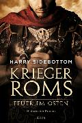 Cover-Bild zu Krieger Roms - Feuer im Osten von Sidebottom, Harry