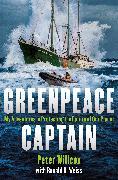 Cover-Bild zu Willcox, Peter: Greenpeace Captain (eBook)
