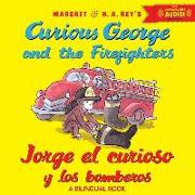 Cover-Bild zu Jorge El Curioso y Los Bomberos/Curious George and the Firefighters (Bilingual Ed.) W/Downloadable Audio