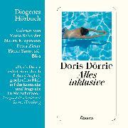 Cover-Bild zu Alles inklusive (Audio Download) von Dörrie, Doris
