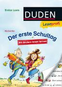 Cover-Bild zu Duden Leseprofi - Mit Bildern lesen lernen: Der erste Schultag, Erstes Lesen von Mai, Manfred