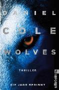 Cover-Bild zu Wolves - Die Jagd beginnt (eBook) von Cole, Daniel