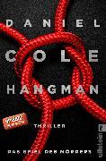 Cover-Bild zu Hangman. Das Spiel des Mörders (eBook) von Cole, Daniel