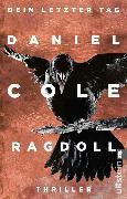Cover-Bild zu Ragdoll - Dein letzter Tag (eBook) von Cole, Daniel