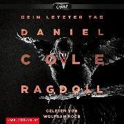 Cover-Bild zu Ragdoll - Dein letzter Tag (Audio Download) von Cole, Daniel