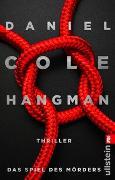 Cover-Bild zu Hangman. Das Spiel des Mörders von Cole, Daniel