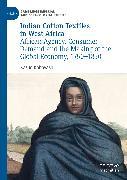 Cover-Bild zu Indian Cotton Textiles in West Africa (eBook) von Kobayashi, Kazuo