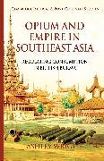 Cover-Bild zu Opium and Empire in Southeast Asia (eBook) von Wright, A.