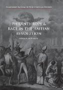 Cover-Bild zu Philanthropy and Race in the Haitian Revolution von Johnson, Erica R.