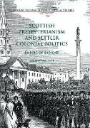 Cover-Bild zu Scottish Presbyterianism and Settler Colonial Politics von Wallace, Valerie