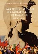 Cover-Bild zu Imperial History and the Global Politics of Exclusion von Behm, Amanda