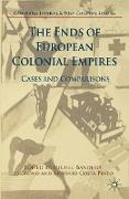 Cover-Bild zu The Ends of European Colonial Empires von Jerónimo, Miguel Bandeira (Hrsg.)