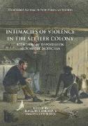 Cover-Bild zu Intimacies of Violence in the Settler Colony von Edmonds, Penelope (Hrsg.)