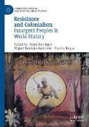Cover-Bild zu Resistance and Colonialism von Domingos, Nuno (Hrsg.)