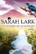 Cover-Bild zu Die Legende des Feuerberges von Lark, Sarah