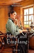 Cover-Bild zu Herz auf Empfang (eBook) von Witemeyer, Karen