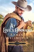 Cover-Bild zu At Love's Command von Witemeyer, Karen
