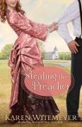 Cover-Bild zu Stealing the Preacher von Witemeyer, Karen