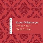 Cover-Bild zu Ein Job für Neill Archer (Audio Download) von Witemeyer, Karen