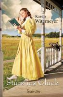 Cover-Bild zu Sturz ins Glück von Witemeyer, Karen
