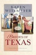 Cover-Bild zu Brides of Texas (eBook) von Witemeyer, Karen