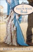 Cover-Bild zu Tailor-Made Bride (eBook) von Witemeyer, Karen