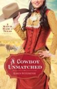 Cover-Bild zu Cowboy Unmatched (Ebook Shorts) (The Archer Brothers Book #3) (eBook) von Witemeyer, Karen