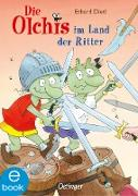 Cover-Bild zu Dietl, Erhard: Die Olchis im Land der Ritter (eBook)