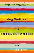 Cover-Bild zu Die Interessanten (eBook) von Wolitzer, Meg