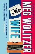 Cover-Bild zu The Wife (eBook) von Wolitzer, Meg