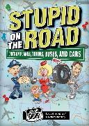 Cover-Bild zu Stupid on the Road