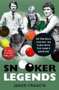 Cover-Bild zu Snooker Legends: On the Road and Off the Table With Snooker's Greatest