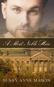 Cover-Bild zu A Most Noble Heir von Mason, Susan Anne